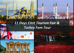 11 Days Emit Tourism Fair & Turkey Fam Tour