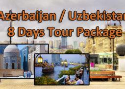 Azerbaijan / Uzbekistan 8 Days Tour Package