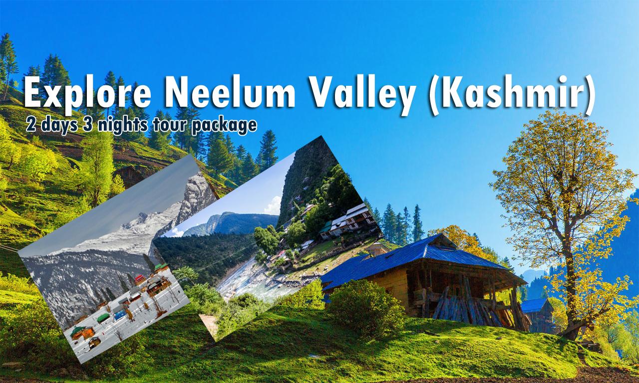 Explore Neelum Valley