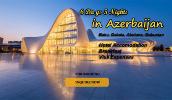 6 Days 5 Nights in Azerbaijan